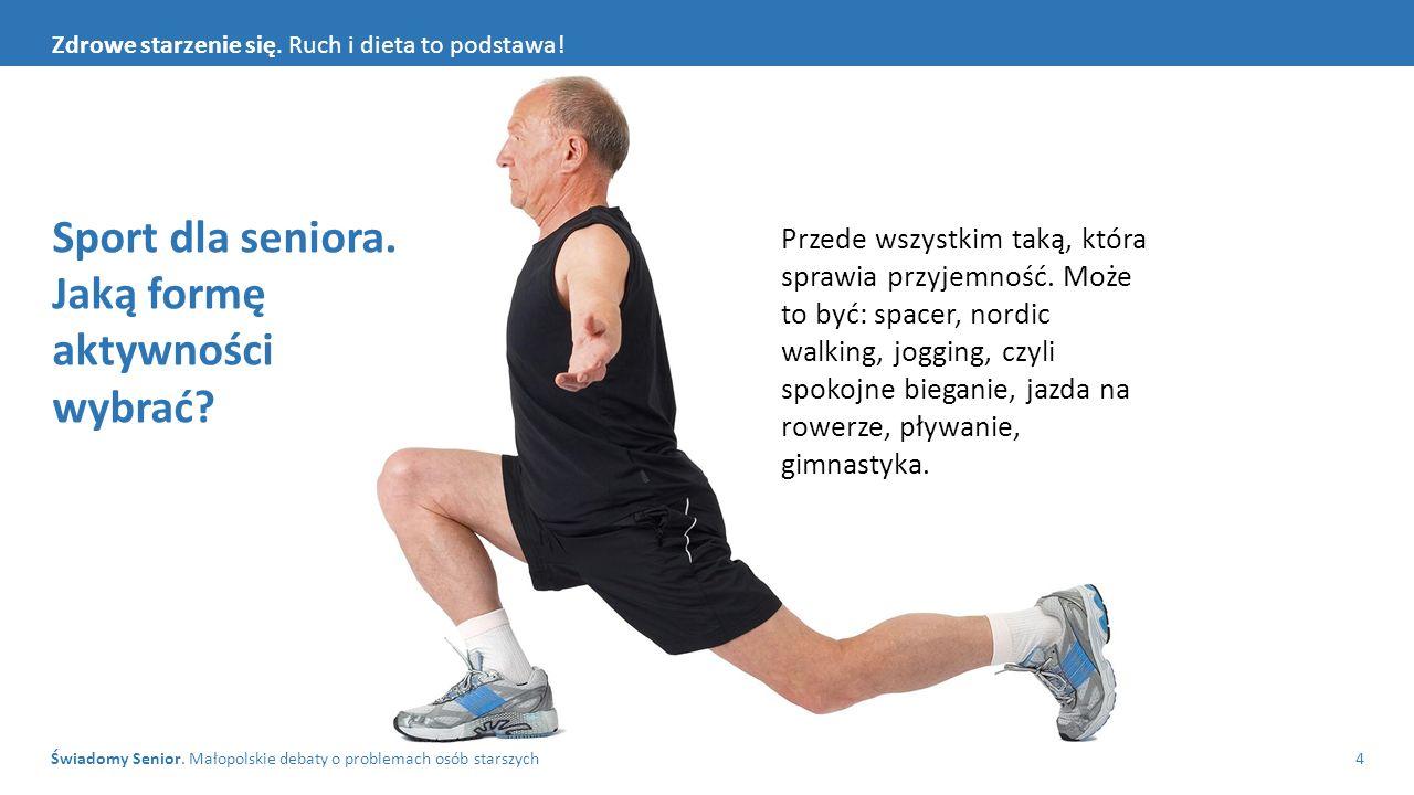 Sport dla seniora. Jaką formę aktywności wybrać