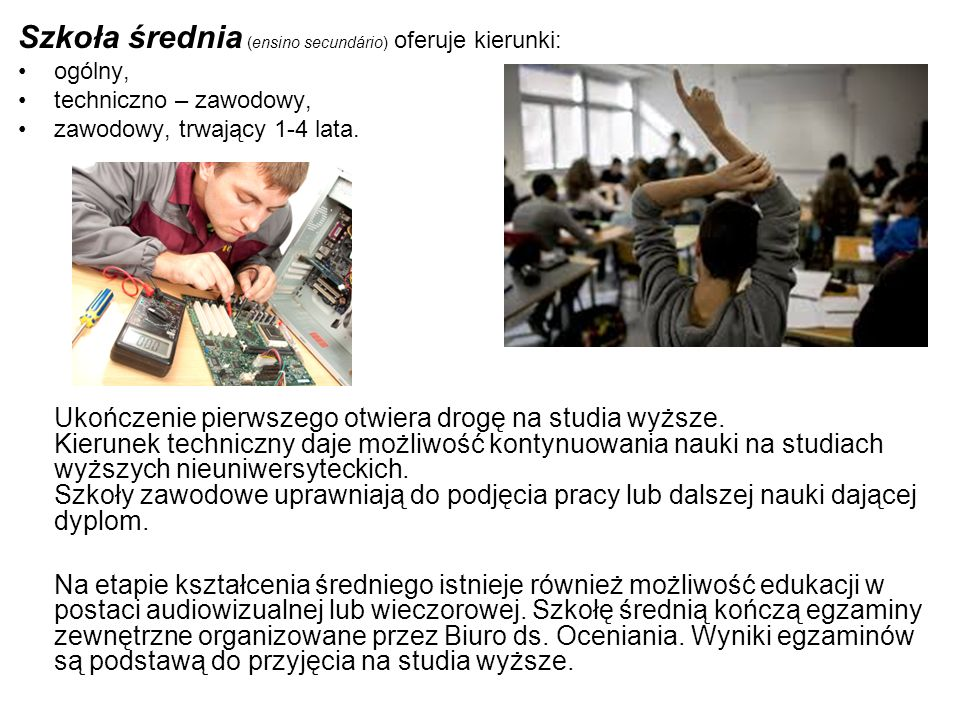 Szkoła średnia (ensino secundário) oferuje kierunki: