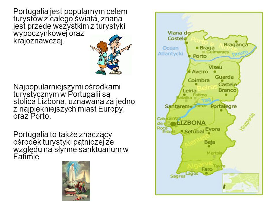 Portugalia jest popularnym celem turystów z całego świata, znana jest przede wszystkim z turystyki wypoczynkowej oraz krajoznawczej.