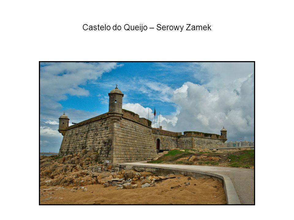 Castelo do Queijo – Serowy Zamek