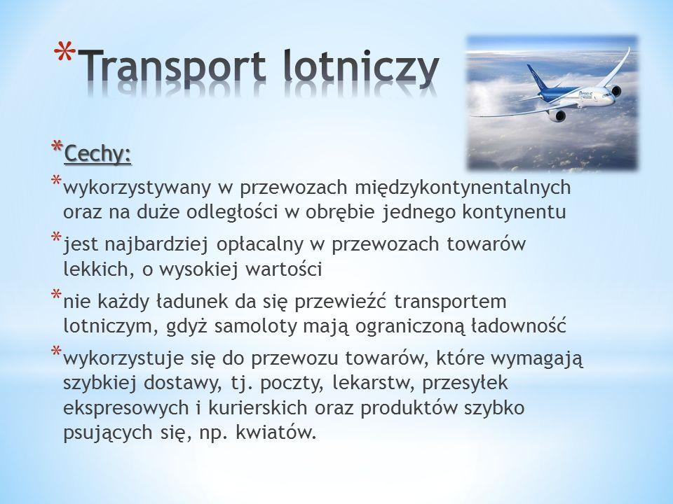 Transport lotniczy Cechy: