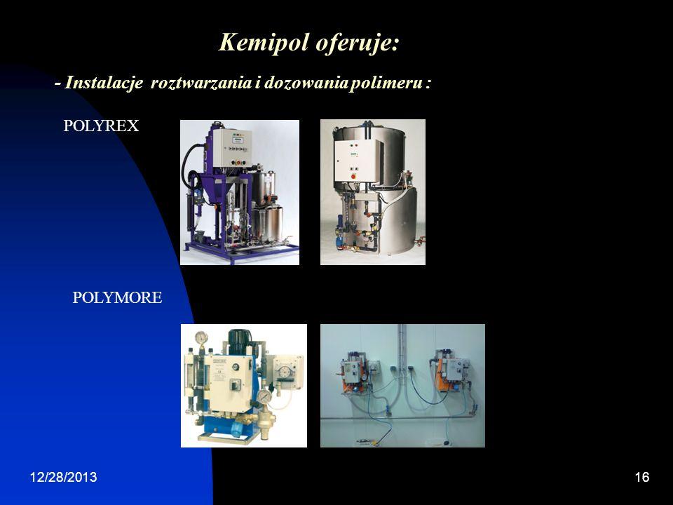 Kemipol oferuje: - Instalacje roztwarzania i dozowania polimeru :
