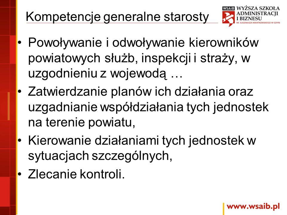 Kompetencje generalne starosty