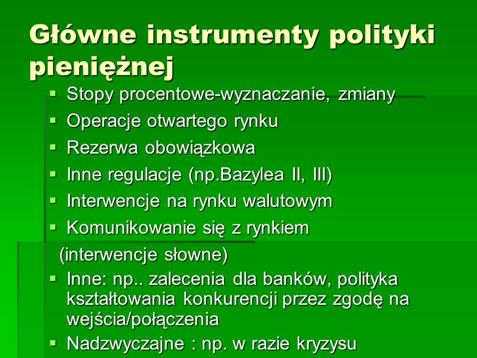 Główne instrumenty polityki pieniężnej