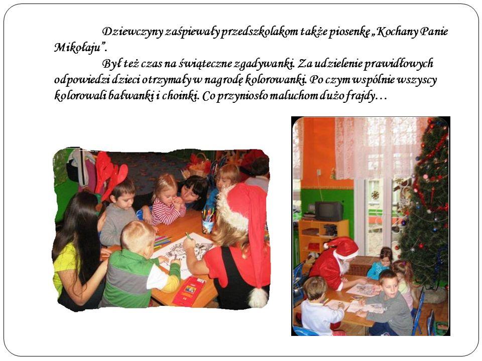 """Dziewczyny zaśpiewały przedszkolakom także piosenkę """"Kochany Panie Mikołaju ."""