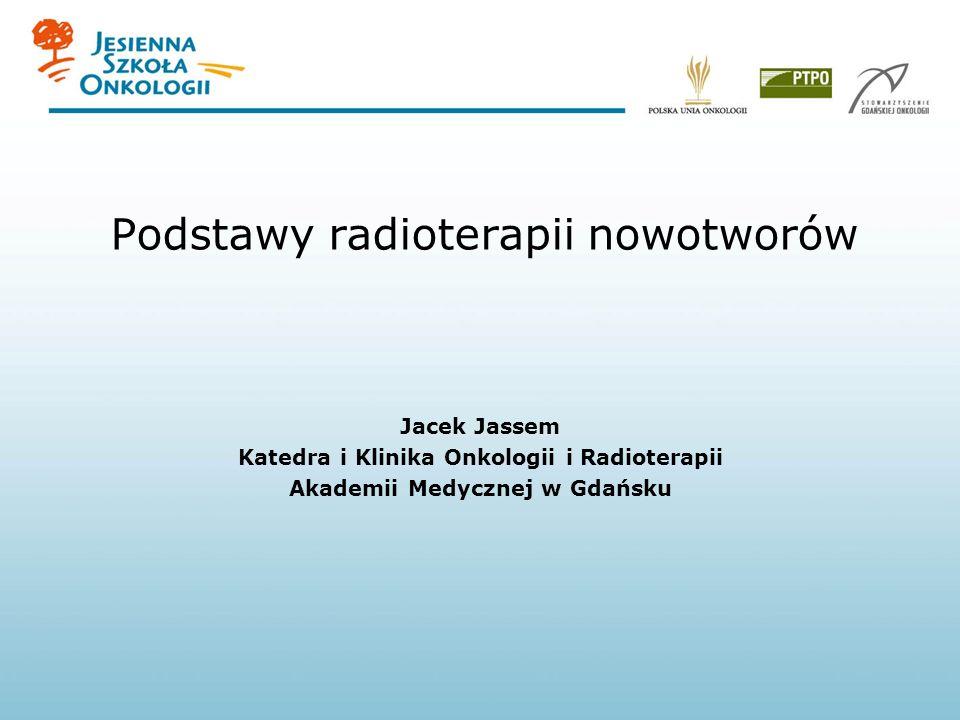 Podstawy radioterapii nowotworów