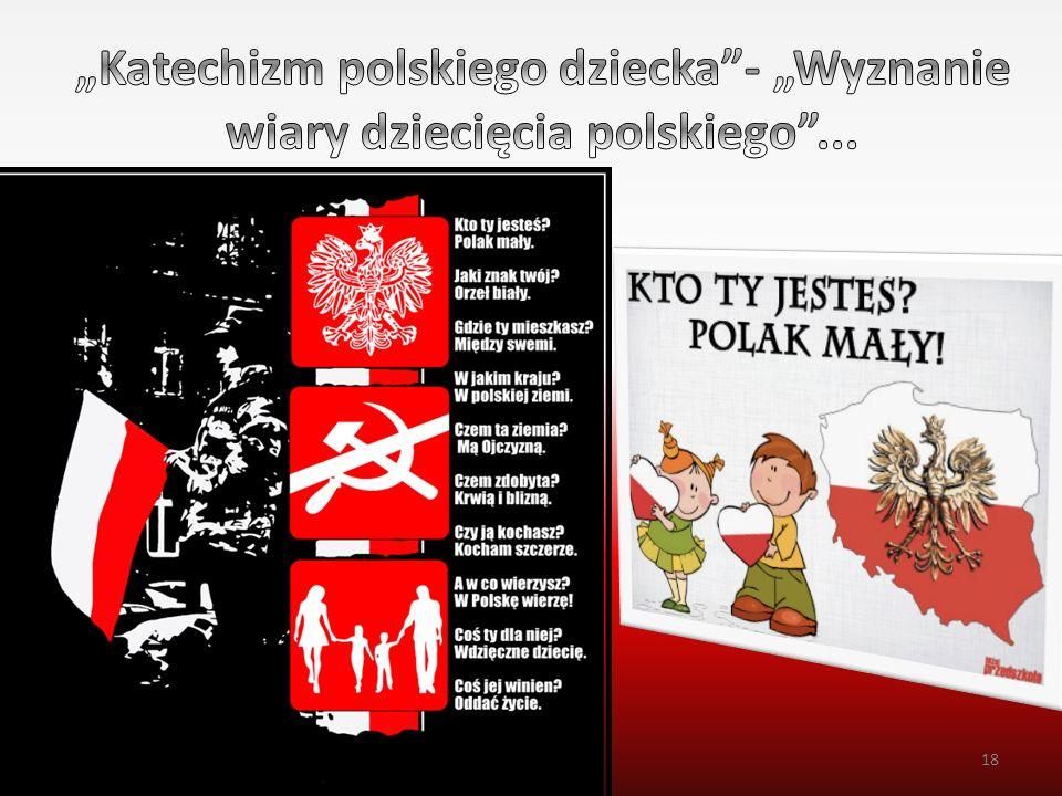 """""""Katechizm polskiego dziecka - """"Wyznanie wiary dziecięcia polskiego ..."""