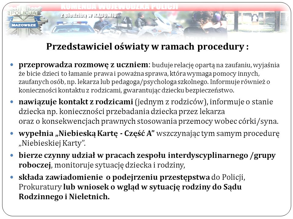 Przedstawiciel oświaty w ramach procedury :