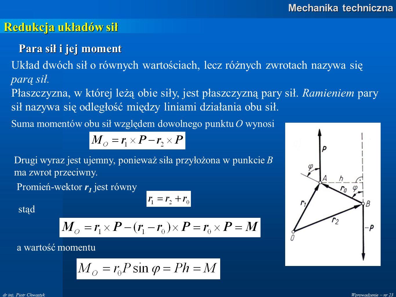 Redukcja układów sił Para sił i jej moment
