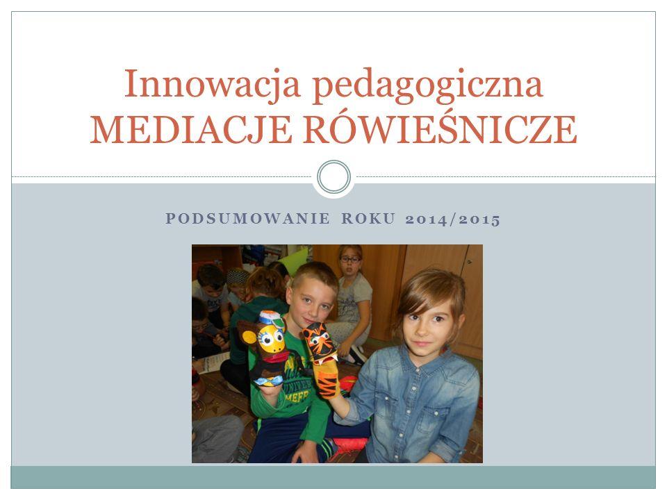 Innowacja pedagogiczna MEDIACJE RÓWIEŚNICZE