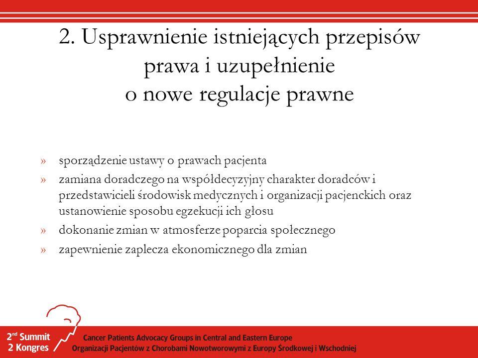 2. Usprawnienie istniejących przepisów prawa i uzupełnienie o nowe regulacje prawne