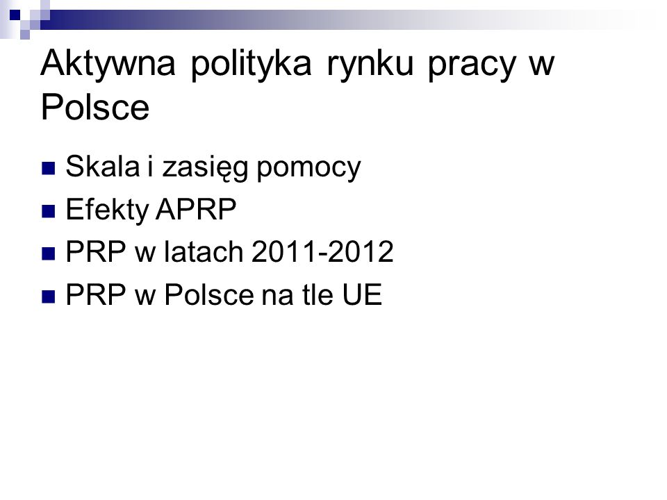 Aktywna polityka rynku pracy w Polsce