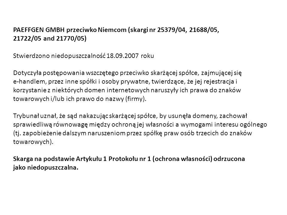 PAEFFGEN GMBH przeciwko Niemcom (skargi nr 25379/04, 21688/05,