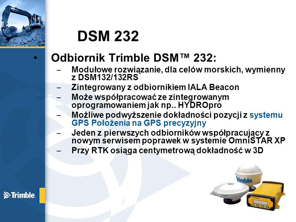 DSM 232 Odbiornik Trimble DSM™ 232: