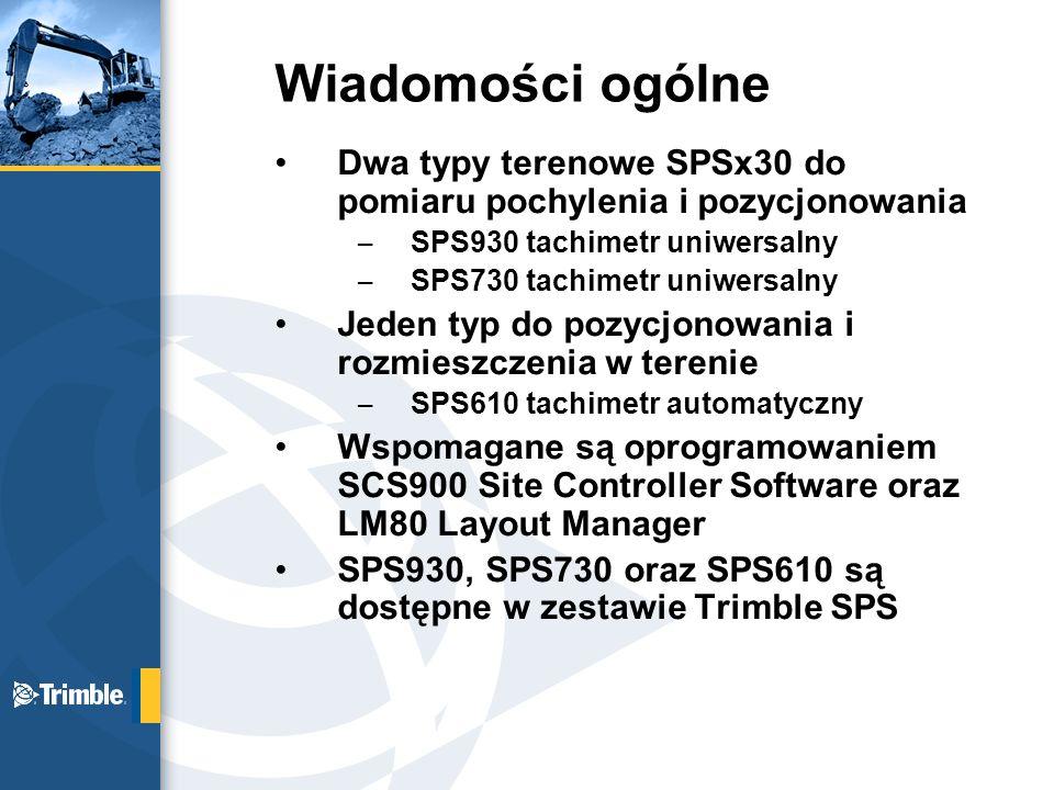 Wiadomości ogólne Dwa typy terenowe SPSx30 do pomiaru pochylenia i pozycjonowania. SPS930 tachimetr uniwersalny.