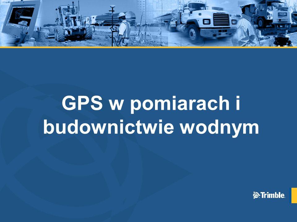 GPS w pomiarach i budownictwie wodnym