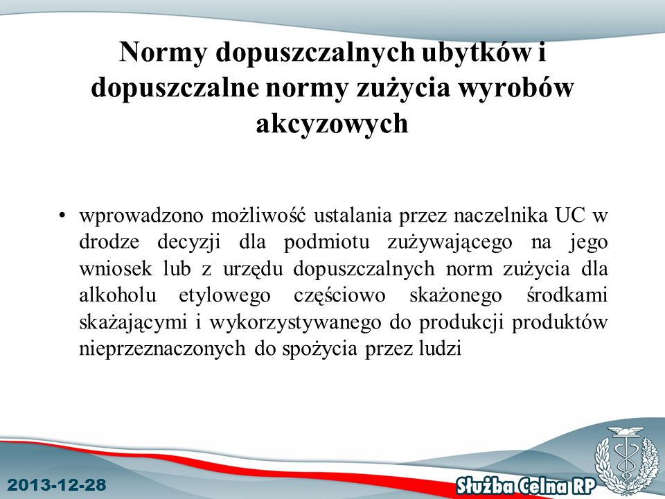 Normy dopuszczalnych ubytków i dopuszczalne normy zużycia wyrobów akcyzowych