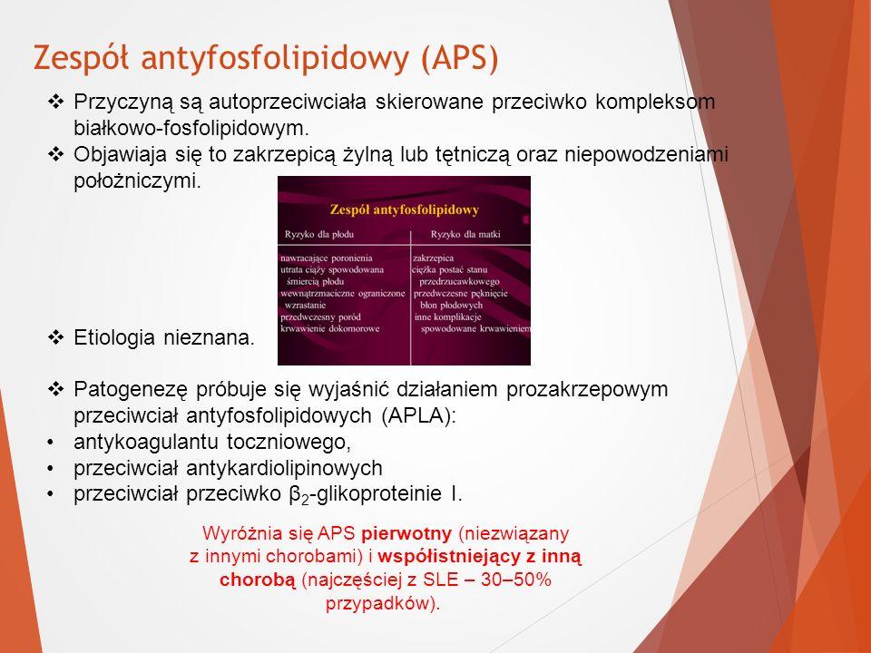 Zespół antyfosfolipidowy (APS)