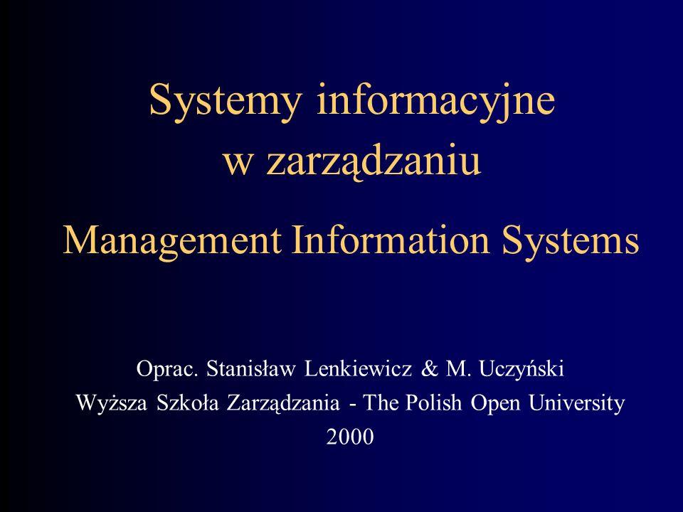 Systemy informacyjne w zarządzaniu Management Information Systems