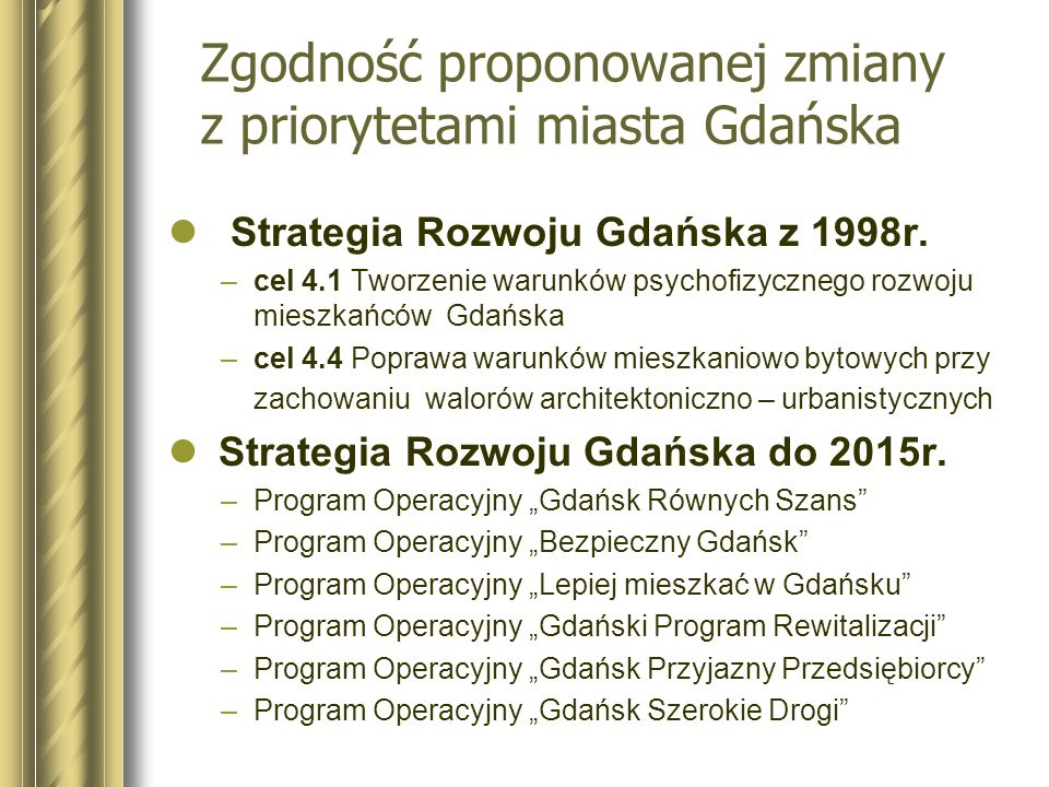 Zgodność proponowanej zmiany z priorytetami miasta Gdańska