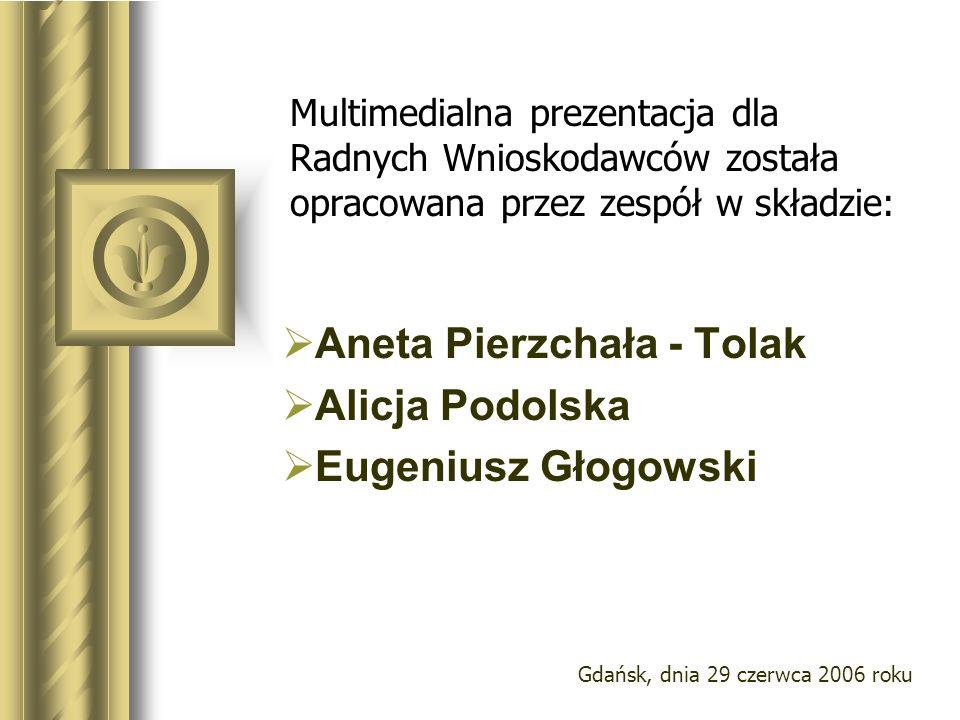 Aneta Pierzchała - Tolak Alicja Podolska Eugeniusz Głogowski
