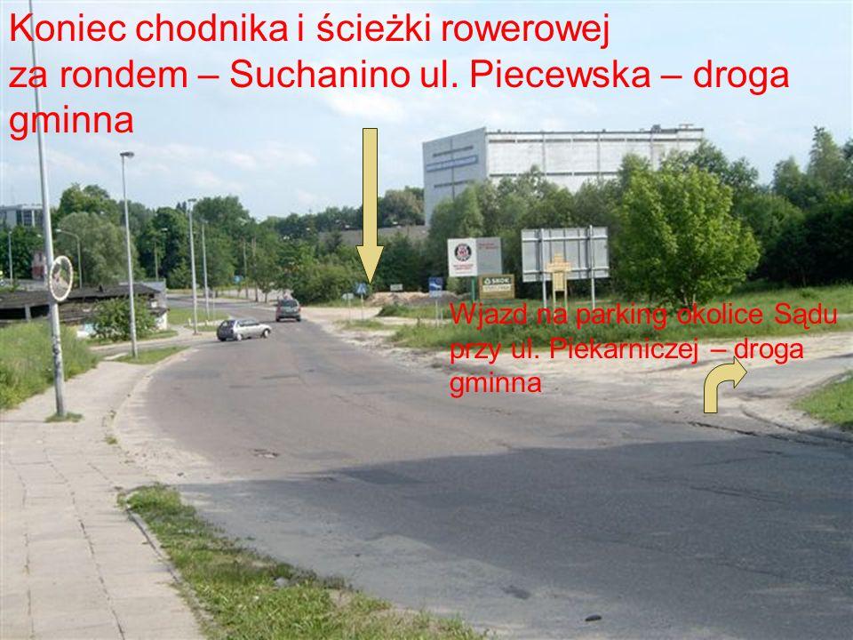 Koniec drogi rowerowej i chodnika od strony Suchanina