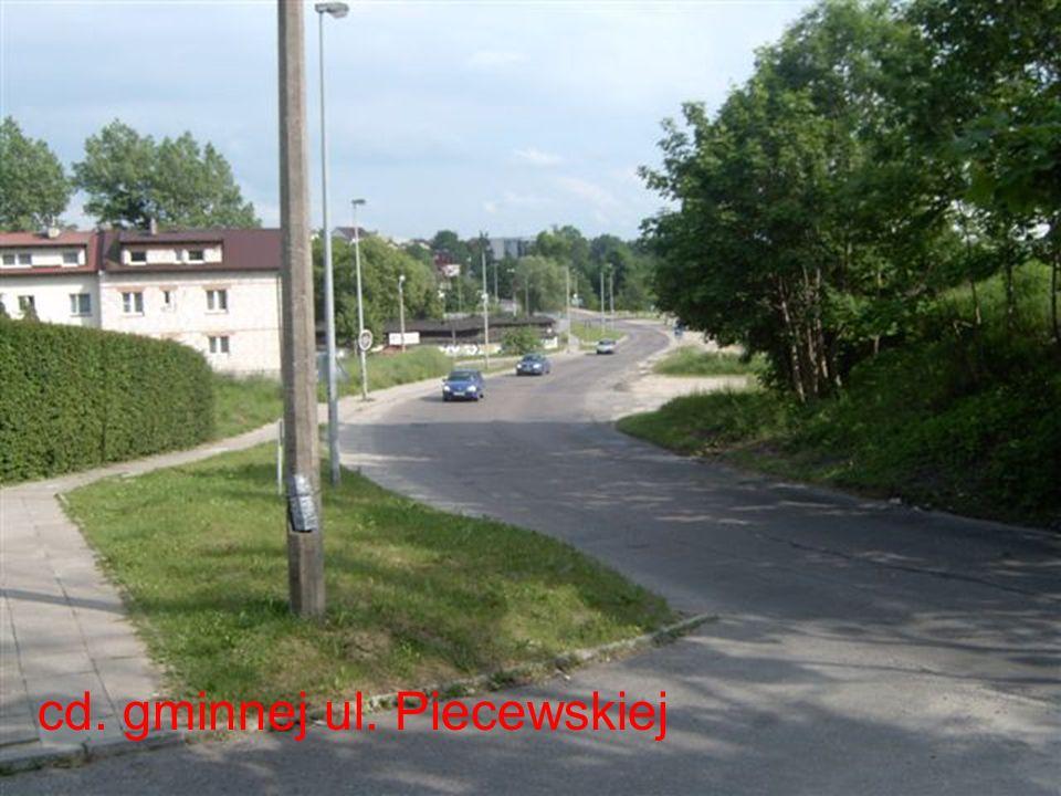 cd. gminnej ul. Piecewskiej