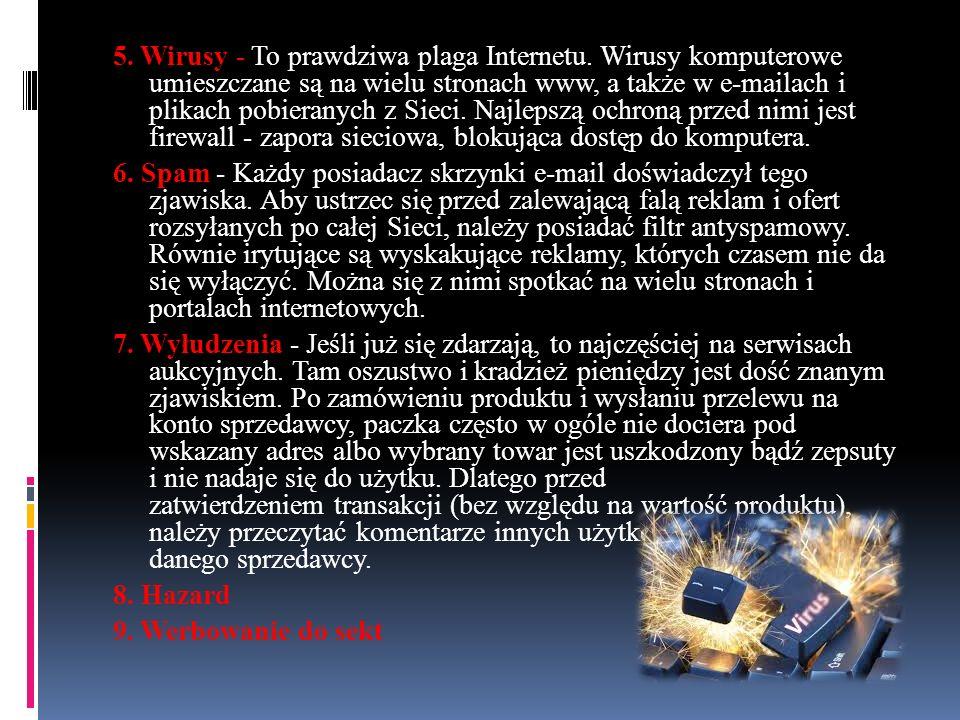 5. Wirusy - To prawdziwa plaga Internetu