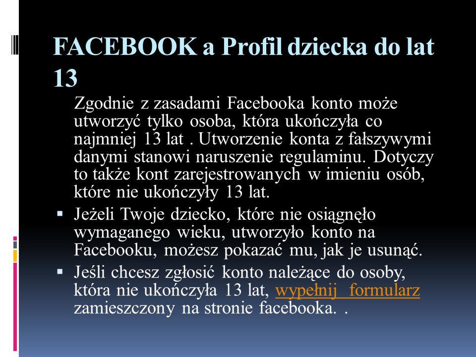 FACEBOOK a Profil dziecka do lat 13