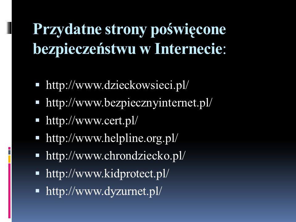 Przydatne strony poświęcone bezpieczeństwu w Internecie: