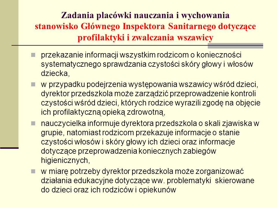 Zadania placówki nauczania i wychowania stanowisko Głównego Inspektora Sanitarnego dotyczące profilaktyki i zwalczania wszawicy