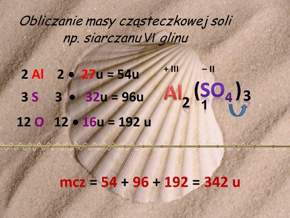 Obliczanie masy cząsteczkowej soli np. siarczanu VI glinu