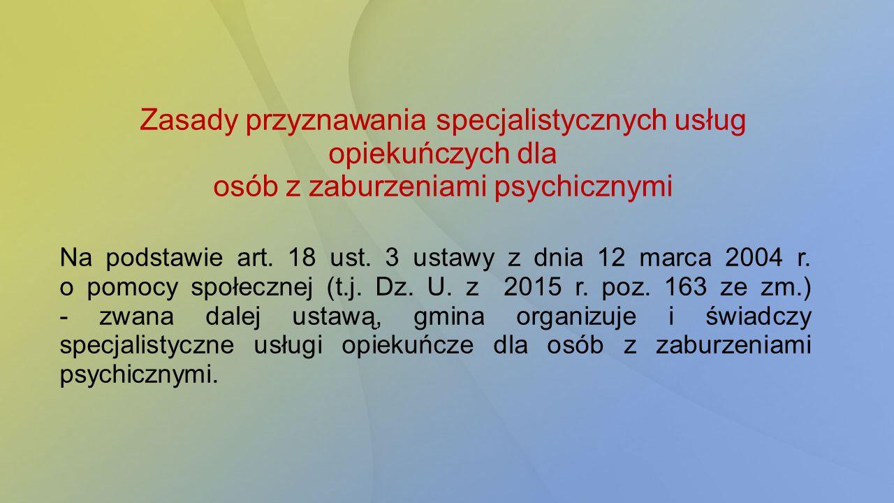 Zasady przyznawania specjalistycznych usług opiekuńczych dla osób z zaburzeniami psychicznymi
