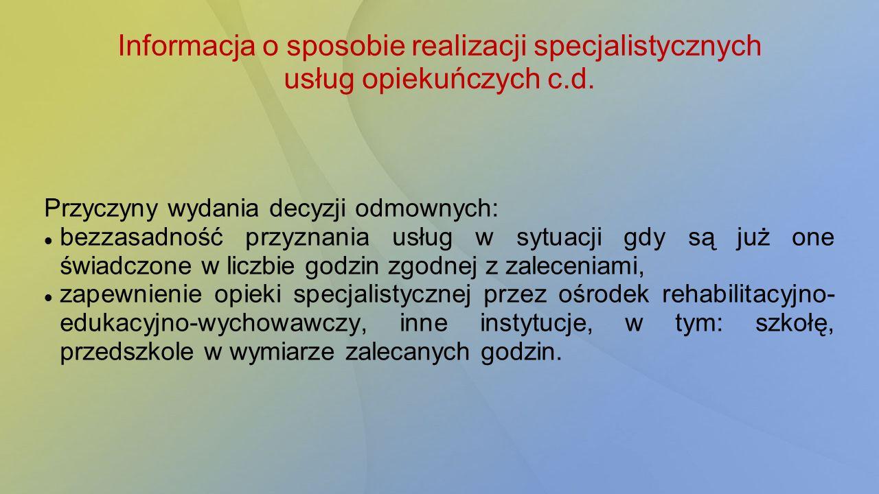 Informacja o sposobie realizacji specjalistycznych usług opiekuńczych c.d.