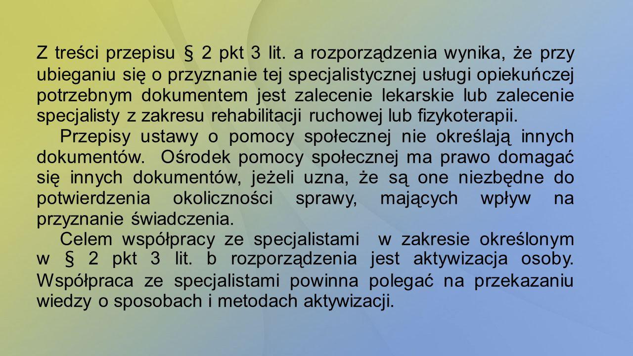 Z treści przepisu § 2 pkt 3 lit