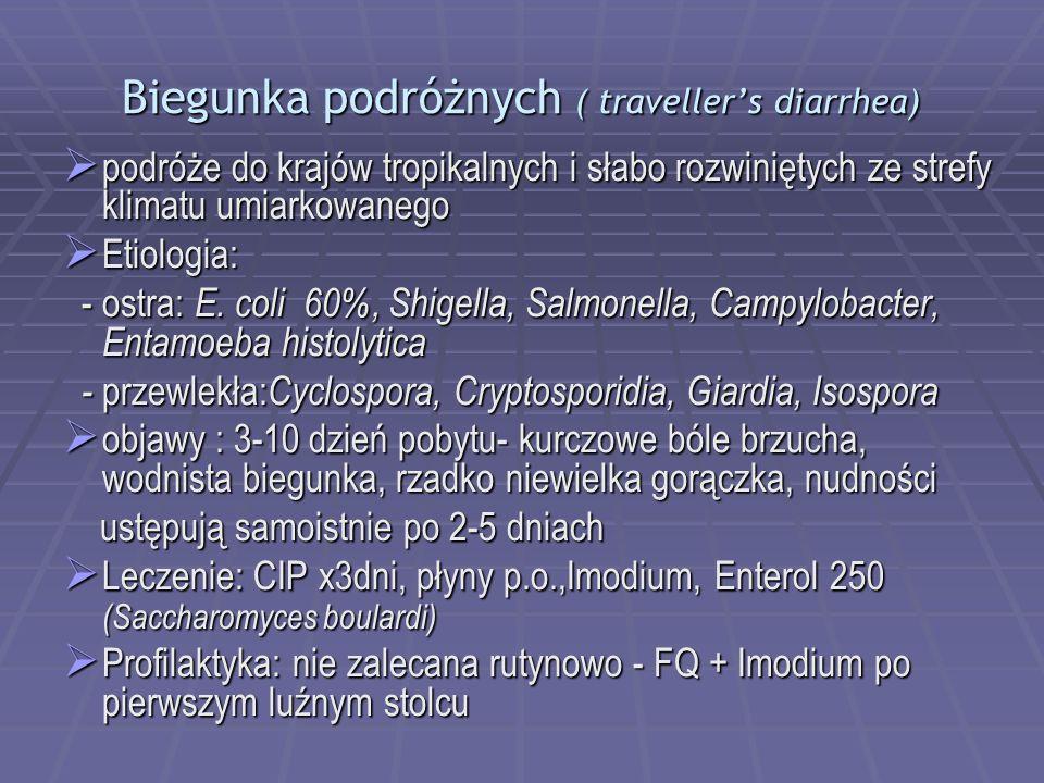 Biegunka podróżnych ( traveller's diarrhea)