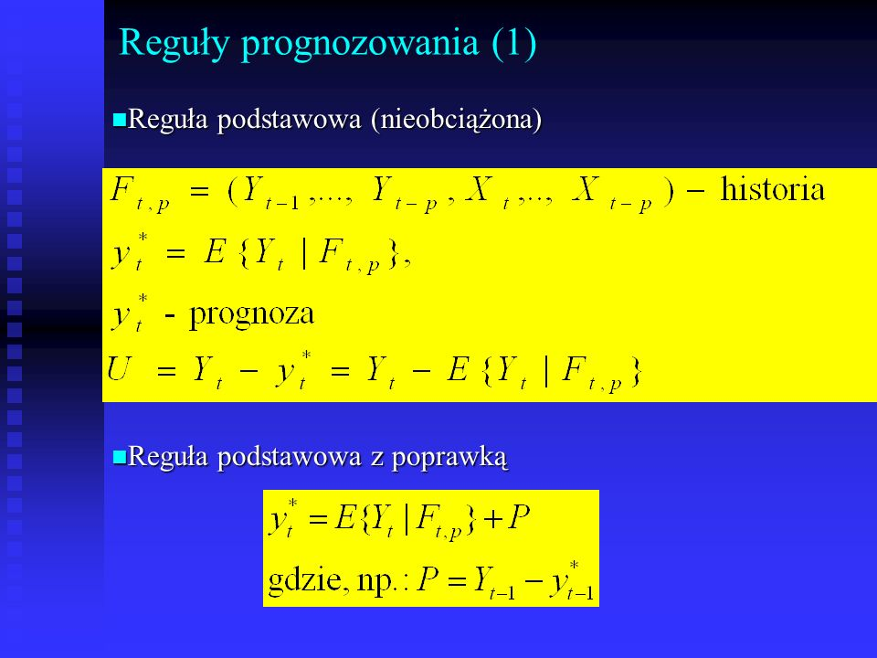 Reguły prognozowania (1)