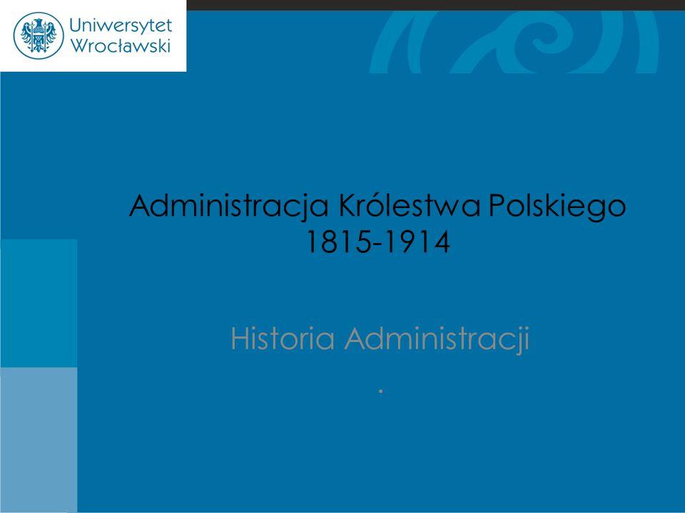 Administracja Królestwa Polskiego 1815-1914