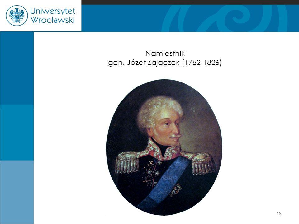Namiestnik gen. Józef Zajączek (1752-1826)