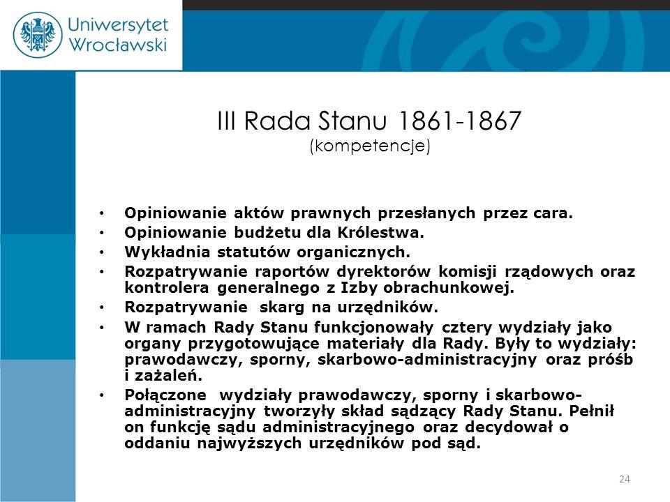 III Rada Stanu 1861-1867 (kompetencje)