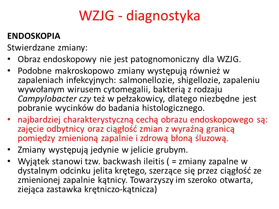 WZJG - diagnostyka ENDOSKOPIA Stwierdzane zmiany: