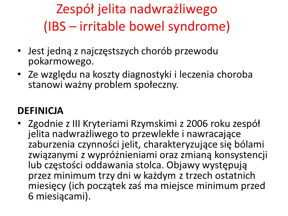Zespół jelita nadwrażliwego (IBS – irritable bowel syndrome)