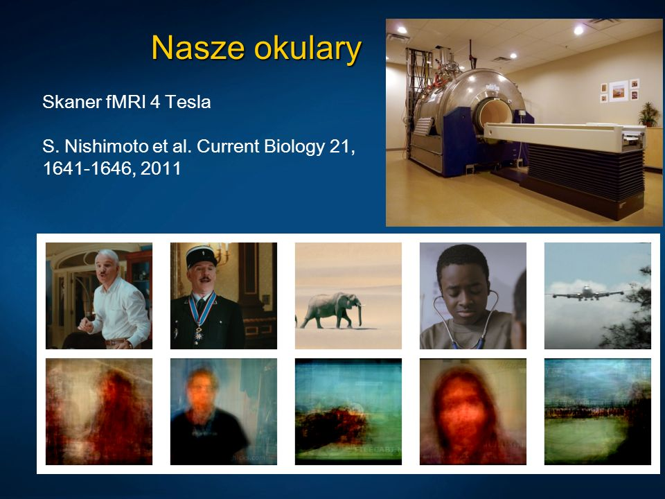 Nasze okulary Skaner fMRI 4 Tesla