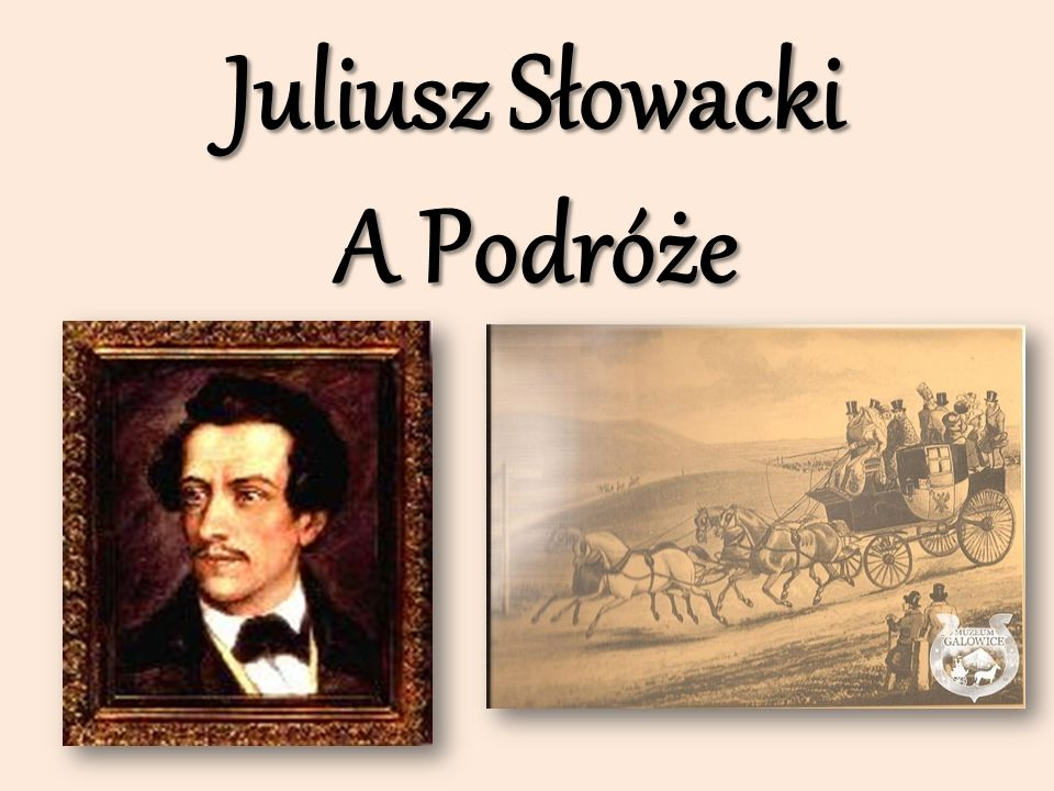 Juliusz Słowacki A Podróże
