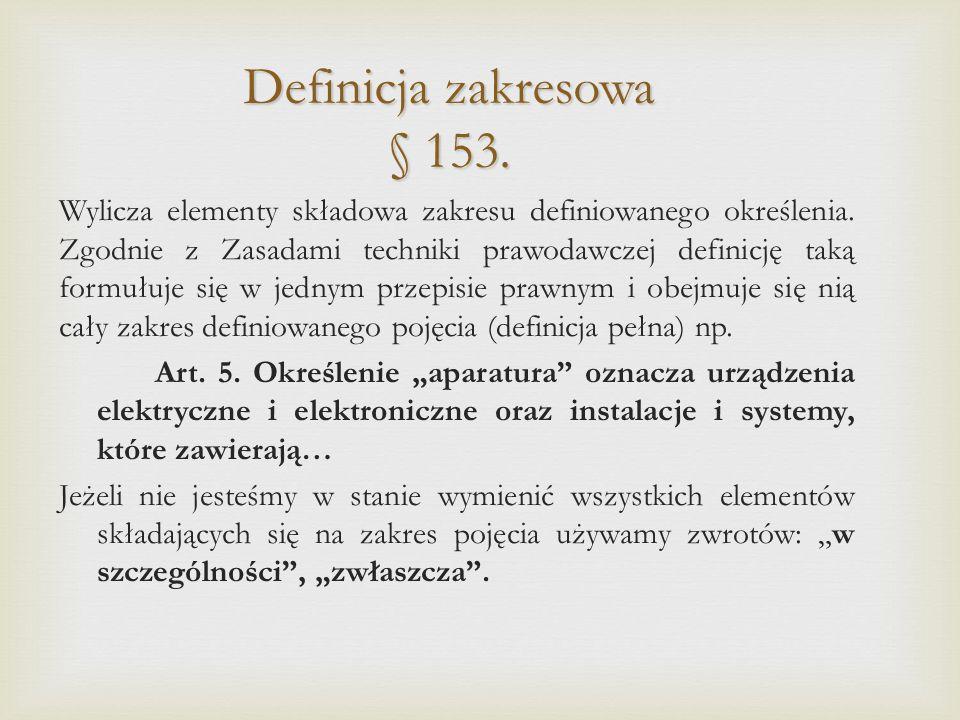 Definicja zakresowa § 153.