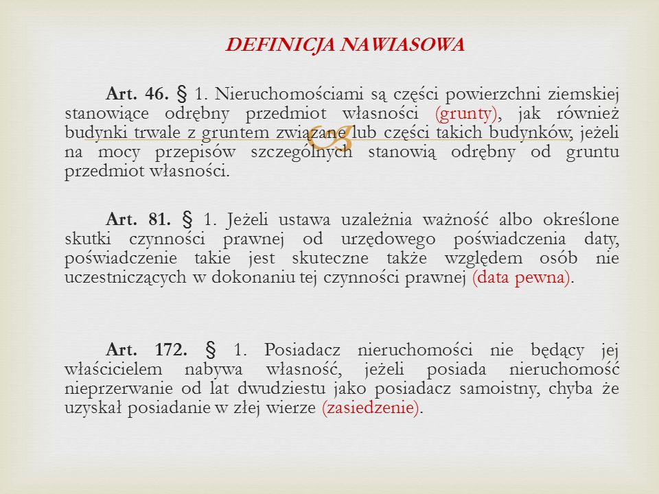 DEFINICJA NAWIASOWA Art. 46. § 1
