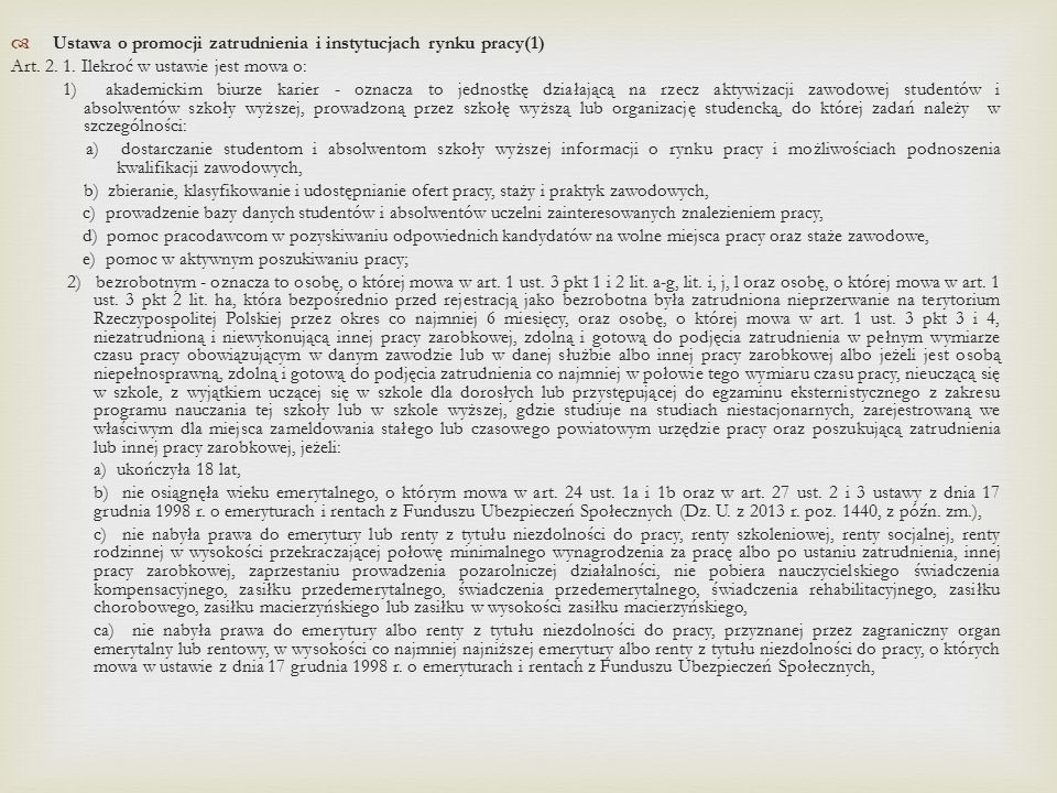 Ustawa o promocji zatrudnienia i instytucjach rynku pracy(1)