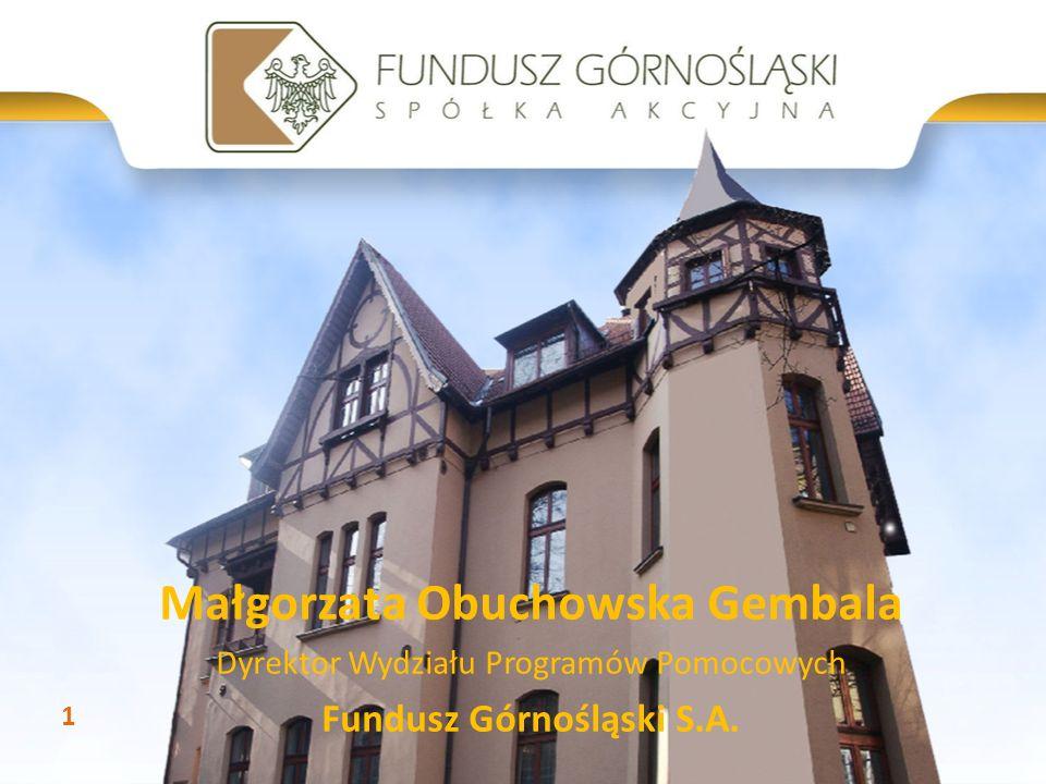 Małgorzata Obuchowska Gembala Fundusz Górnośląski S.A.