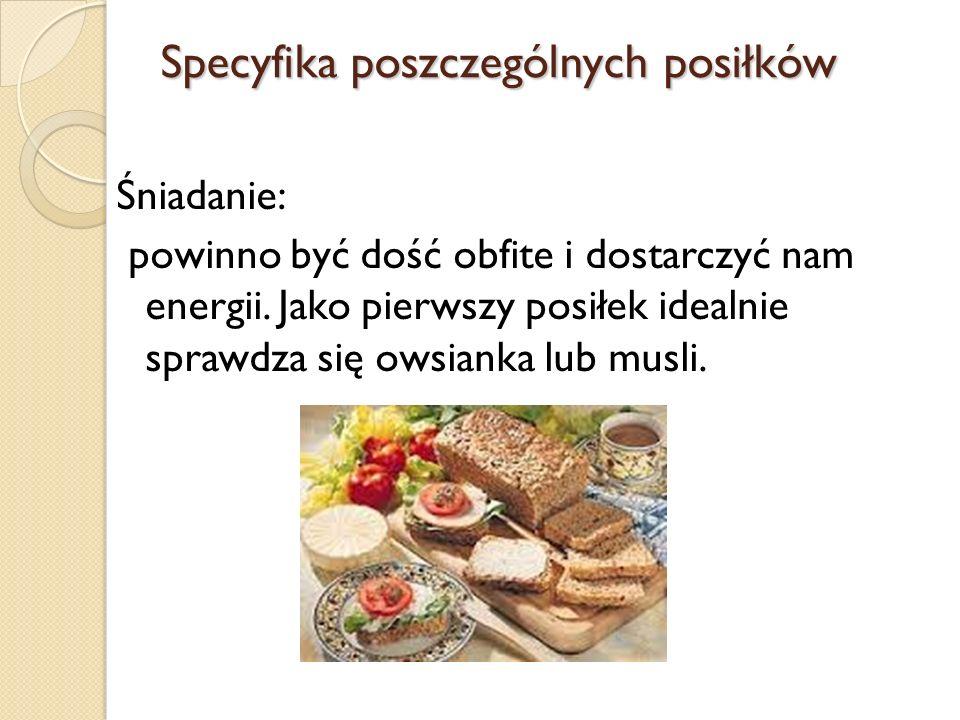 Specyfika poszczególnych posiłków