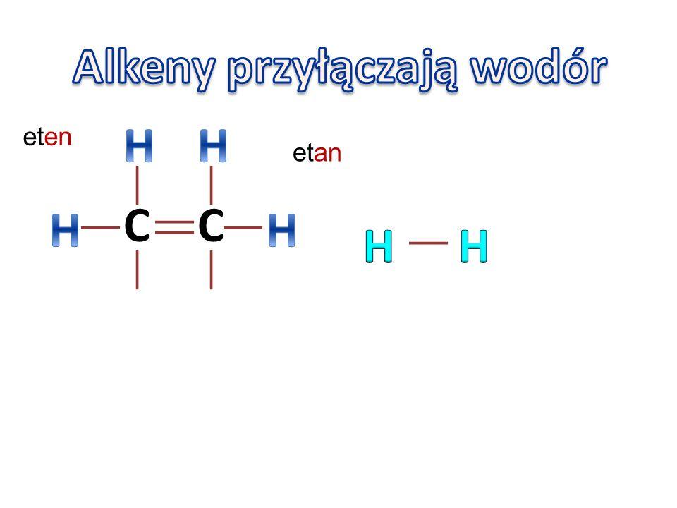 Alkeny przyłączają wodór